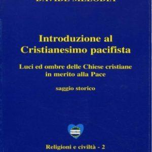 introduzione al cristianesimo-davide melodia-casa editrice costruttori di pace-maria terranova-pace