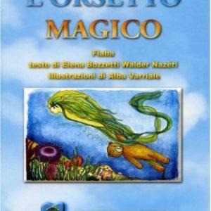 l orsetto magico-elena bozzetti-walter nazeri-casa editrice costruttori di pace-maria terranova-pace