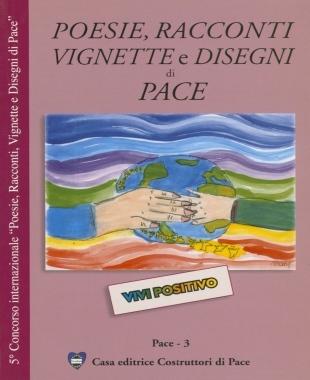 poesie-racconti-disegni-e-vignette-di-pace 2009-casa-editrice-costruttori-di-pace-cecodipam-maria-terranova-libro