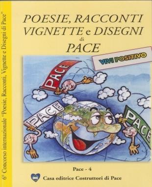 poesie-racconti-disegni-e-vignette-di-pace 2010-casa-editrice-costruttori-di-pace-cecodipam-maria-terranova-libro