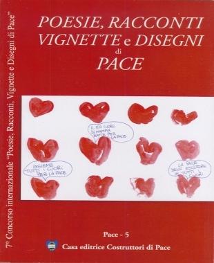 poesie-racconti-disegni-e-vignette-di-pace 2011-casa-editrice-costruttori-di-pace-cecodipam-maria-terranova-libro