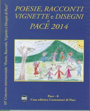 poesie racconti disegni e vignette di pace 2014-casa editrice costruttori di pace-cecodipam-maria terranova
